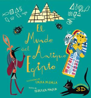 MUNDO DEL ANTIGUO EGIPTO, EL.(LIBROS PARA SABER MA