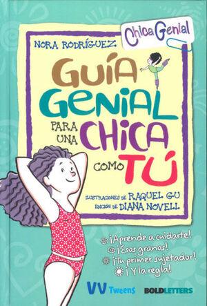 GUIA GENIAL PARA CHICA COMO TU  (CHICA GENIAL) VV