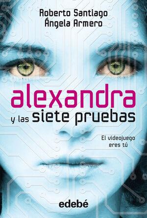 Alexandra y las siete pruebas.