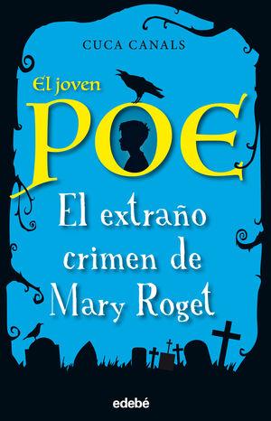 El joven Poe: El extraño crimen de Mary Roget