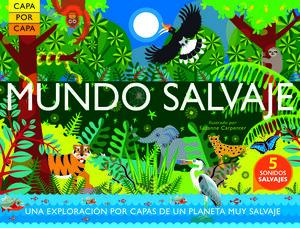 Capa por capa: MUNDO SALVAJE