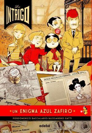 LOS INTRIGO: UN ENIGMA AZUL ZAFIRO