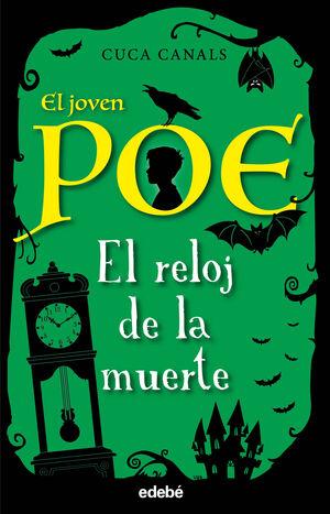 El joven Poe 7: EL RELOJ DE LA MUERTE