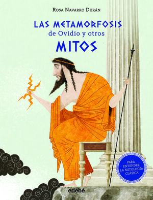 LAS METAMORFOSIS DE OVIDIO Y OTROS MITOS