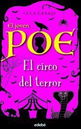 JOVEN POE 8 EL CIRCO DEL TERROR
