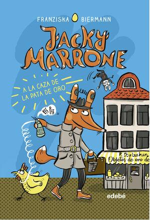 JACKY MARRONE A LA CAZA DE LA PATA D ORO
