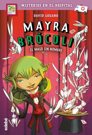 MAYRA BROCOLI 03 EL MAGO SIN NOMBRE