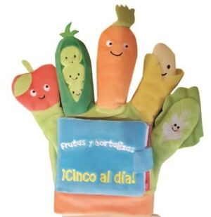LIBRO GUANTE Frutas y hortalizas: ¡Cinco al día!
