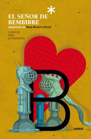 EL SEÑOR DE BEMBIBRE (adaptación de Rosa Navarro Durán)