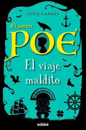 El joven Poe 9: EL VIAJE MALDITO