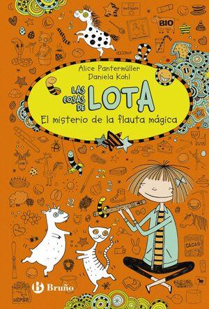 Las cosas de LOTA: El misterio de la flauta mágica