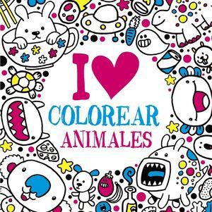 I LOVE COLOREAR ANIMALES