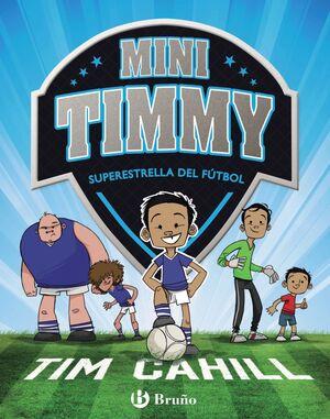 MINI TIMMY - SUPERESTRELLA DEL F�TBOL