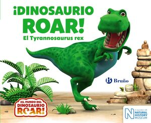 IDINOSAURIO ROAR! EL TYRANNOSAURUS REX