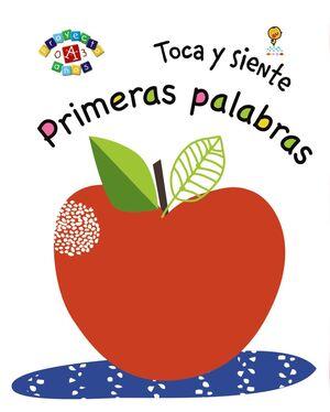 TOCA Y SIENTE. PRIMERAS PALABRAS
