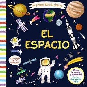 Mi primer libro de ciencia. El espacio