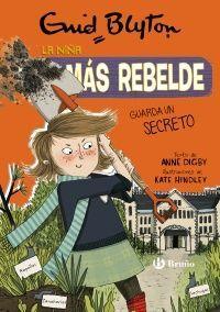 La niña más rebelde, 5. La niña más rebelde guarda un secreto