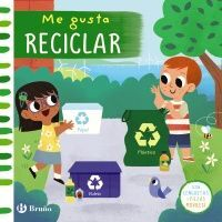Me gusta reciclar