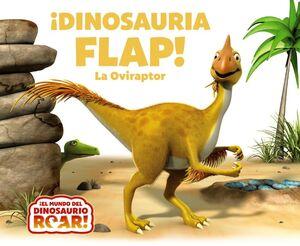 IDINOSAURIA FLAP! LA OVIRAPTOR