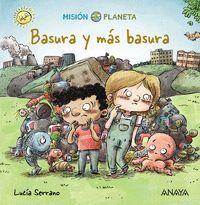 BASURA Y MAS BASURA