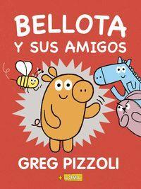 BELLOTA Y SUS AMIGOS