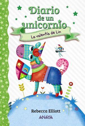 Diario de un unicornio 3. La valentía de Lin