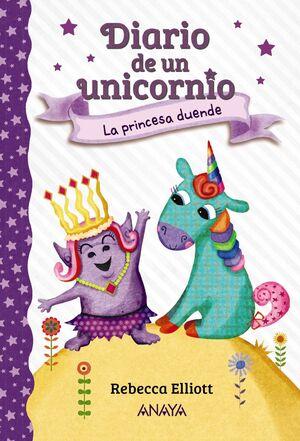 Diario de un unicornio 4. La princesa duende