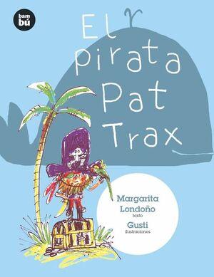 PIRATA PAT TRAX,EL