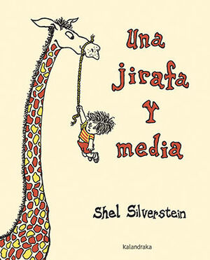 Una jirafa y media