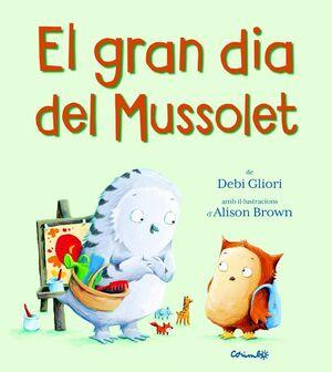 EL GRAN DIA DEL MUSSOLET
