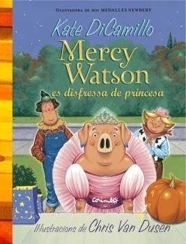MERCY WATSON ES DISFRESSA DE PRINCESA
