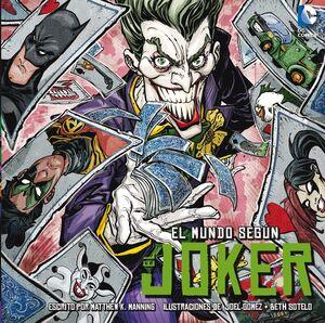 MUNDO SEGUN EL JOKER, EL.(DC COMICS)