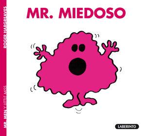 Mr. Miedoso