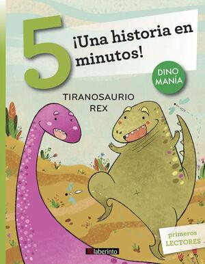 ¡Una historia en 5 minutos! Tiranosaurio Rex