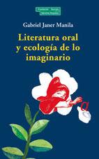 Literatura oral y ecología de los imaginario