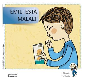 EMILI ESTÀ MALALT