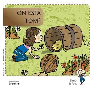 ON ESTÀ TOM