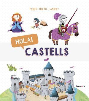 HOLA! CASTELLS