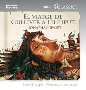 Els viatges de Gulliver a Lil·liput