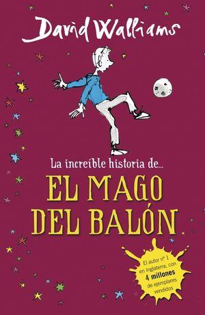 INCREIBLE HISTORIA DE... EL MAGO DEL BALON, LA