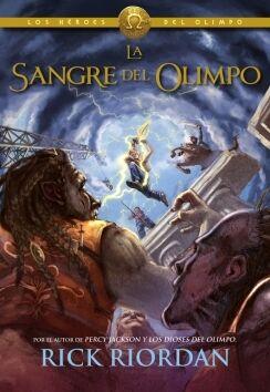 HEROES DEL OLIMPO 5. LA SANGRE DEL OLIMPO