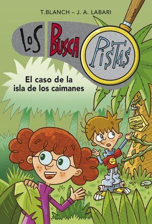 BUSCAPISTAS 5. EL CASO DE LA ISLA DE LOS CAIMANES