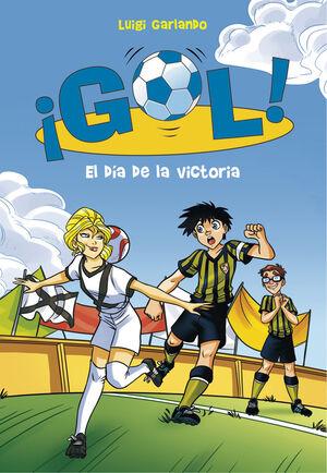 El día de la victoria (Serie ¡Gol! 40)