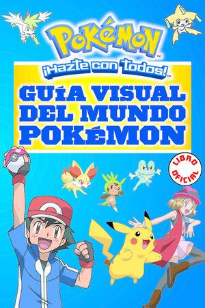Guía visual del mundo Pokémon (Pokémon)