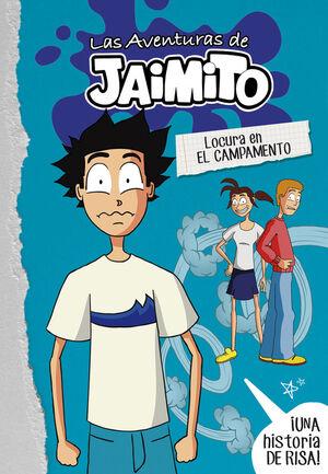 Locura en el campamento (Las aventuras de Jaimito 2)