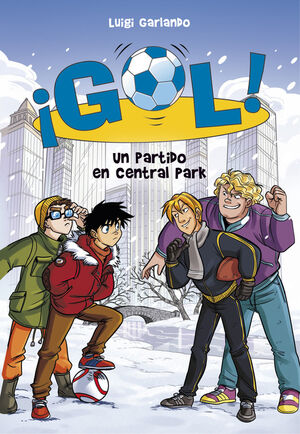 Un partido en Central Park (Serie ¡Gol! 43)
