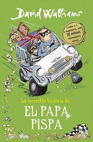 (CAT).PAPA PISTA, EL.(LA INCREIBLE HISTORIA DE...)