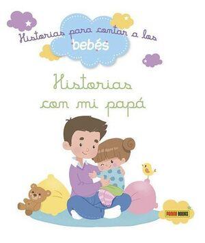 HISTORIAS CON MI PAPA-PARA CONTAR A LOS BEBES