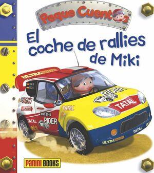 COCHE DE RALLIES DE MIKI - PEQUE CUENTOS 27