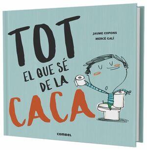 TOT EL QUE SÉ DE LA CACA
